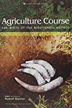 Agriculture Course: The Birth of the Biodynamic Method (Cw 327)