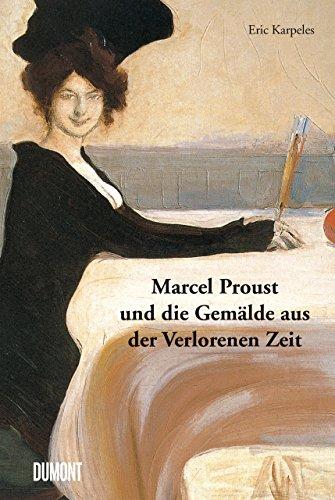 Buchseite und Rezensionen zu 'Marcel Proust und die Gemälde aus der Verlorenen Zeit' von Eric Karpeles