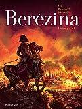 Berezina. Integral (HISTORICO Y GUERRA)