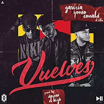 Vuelves (feat. Gaviria, Ronald El Killa & Yomo)