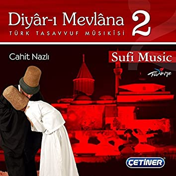 Diyâr-ı Mevlâna 2