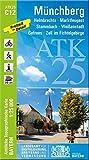 ATK25-C12 Münchberg (Amtliche Topographische Karte 1:25000): Helmbrechts, Marktleugast, Stammbach, Weißenstadt, Gefrees, Zell im Fichtelgebirge (ATK25 Amtliche Topographische Karte 1:25000 Bayern)