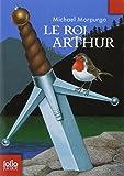 Le Roi Arthur (Folio Junior) by Michael Morpurgo (2007-03-29) - Gallimard - 29/03/2007