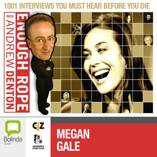 Enough Rope with Andrew Denton: Megan Gale cover art