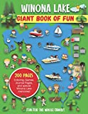 Winona Lake Giant Book of Fun: Coloring Pages, Games, Activity Pages, Journal Pages, and special Winona Lake memories!