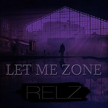 Let Me Zone
