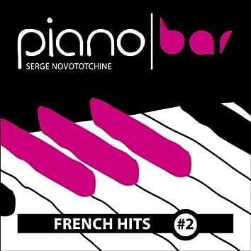 Piano Bar: French Hits, Vol. 2