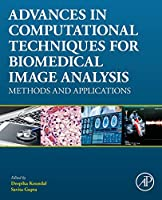 Advances in Computational Techniques for Biomedical Image Analysis: Methods and Applications