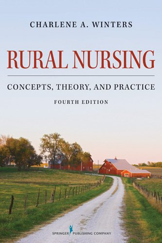 51wzv8M5NaL - Rural Nursing: Concepts, Theory, and Practice, Fourth Edition