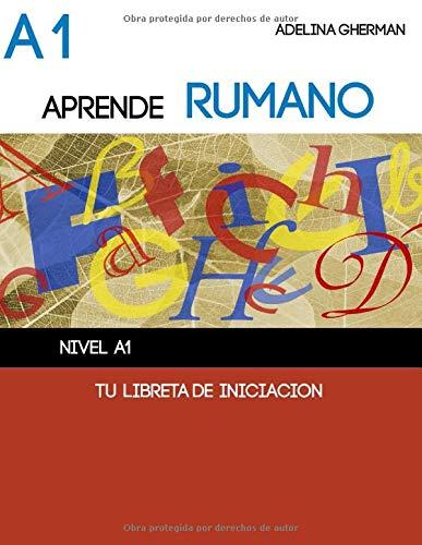 APRENDE RUMANO - TU LIBRETA DE INICIACIÓN: Nivel A1