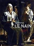 Les Frères le Nain - Biographie, étude et catalogue raisonné