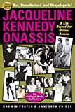 Jacqueline Kennedy Onassis - A Life Beyond Her Wildest Dreams (Blood Moon's Babylon Series) (English Edition) - Format Kindle - 9781936003402 - 12,99 €