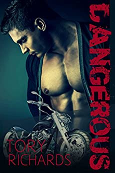 Dangerous (Nomad Outlaws Trilogy Book 2) by [Tory Richards]