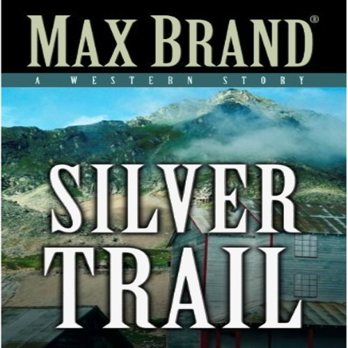 Silver Trail audiobook cover art