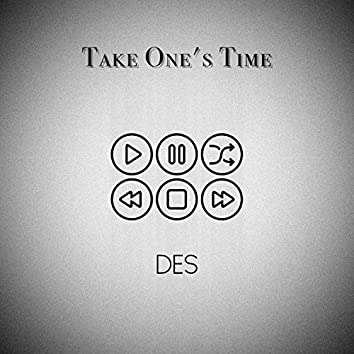 Take One's Time