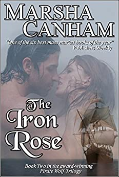 The Iron Rose by Marsha Canham