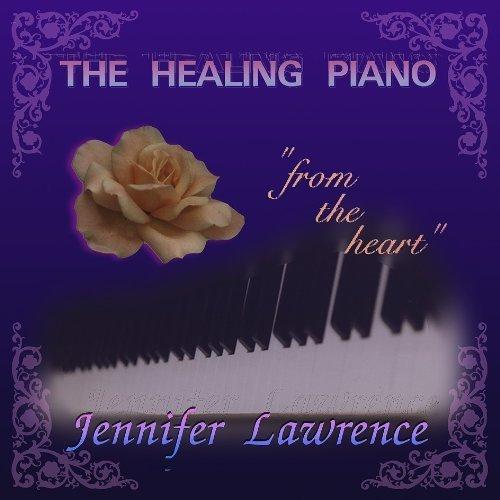 The Healing Piano by Jennifer Lawrence