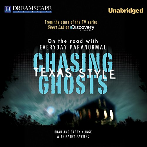 Chasing Ghosts, Texas Style audiobook cover art