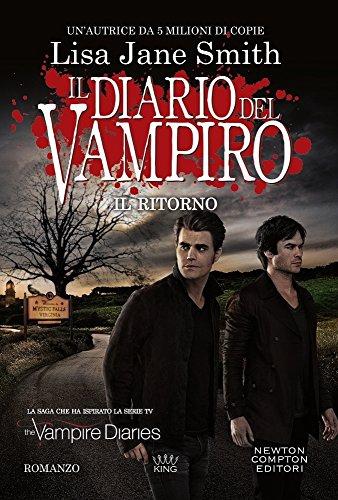 Il ritorno. Il diario del vampiro