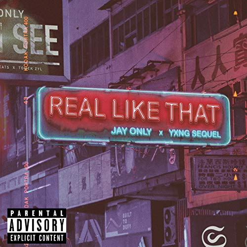 Real Like That (feat. Yxng Sequel) [Explicit]