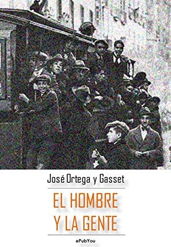 El hombre y la gente (Spanish Edition)