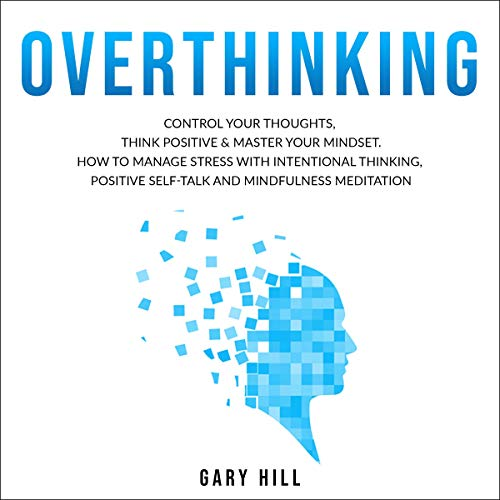 Overthinking Audiobook By Gary Hill cover art