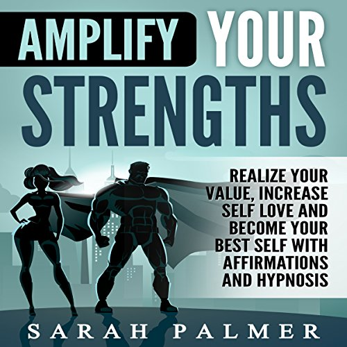 Amplify Your Strengths audiobook cover art