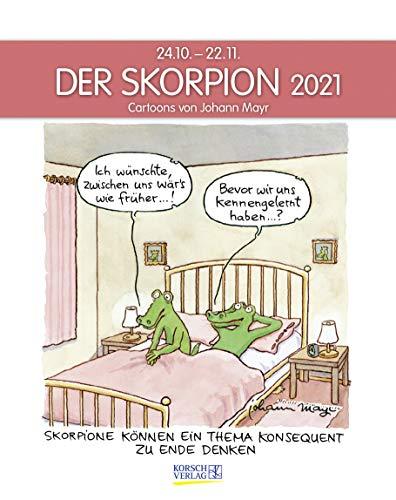 Skorpion 2021: Sternzeichenkalender-Cartoonkalender als Wandkalender im Format 19 x 24 cm.