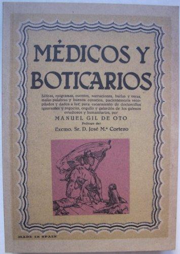 Médicos y boticarios Satiras, epigramas, cuentos, narraciones, burlas y veras, malas palabras y buenos consejos