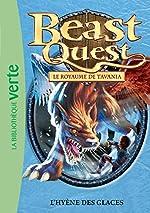 Beast Quest 46 - L'hyène des glaces d'Adam Blade