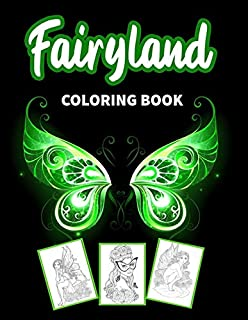 Fairyland Coloring Book: An Adult Colouring Pages With Fantasy Fairies For Stress Relief And Relaxation