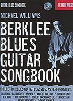 Berklee Blues Guitar Songbook (Guitar: Blues Songbook)