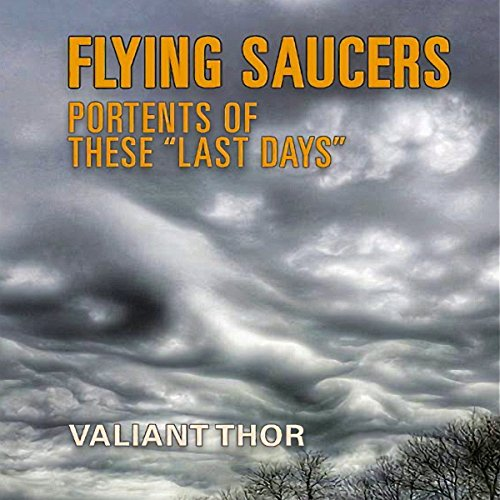 """Flying Saucers: Portents of These """"Last Days"""" Titelbild"""