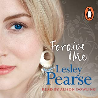 Forgive Me                   By:                                                                                                                                 Lesley Pearse                               Narrated by:                                                                                                                                 Alison Dowling                      Length: 14 hrs and 25 mins     179 ratings     Overall 4.2