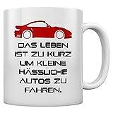 Das Leben Ist zu kurz Geschenk Tasse für Auto Fans Kaffeetasse Tee Tasse Becher 11 Oz. Weiß