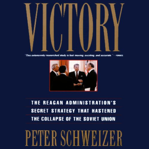 Victory                   By:                                                                                                                                 Peter Schweizer                               Narrated by:                                                                                                                                 Ian Esmo                      Length: 11 hrs and 29 mins     41 ratings     Overall 4.4