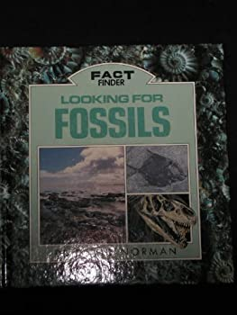 Looking for Fossils: Fact Find (Fact Finders) 0517033992 Book Cover