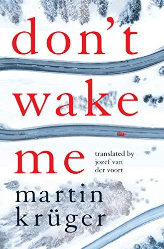 Don't Wake Me by [Martin Krüger, Jozef van der Voort]