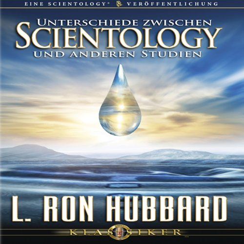 Unterschiede Zwischen Scientology Und Anderen Studien [The Difference Between Scientology and Other Philosophies] audiobook cover art