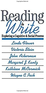 Reading-to-Write: Exploring a Cognitive and Social Process (Social and Cognitive Studies in Writing and Literacy) by Linda...