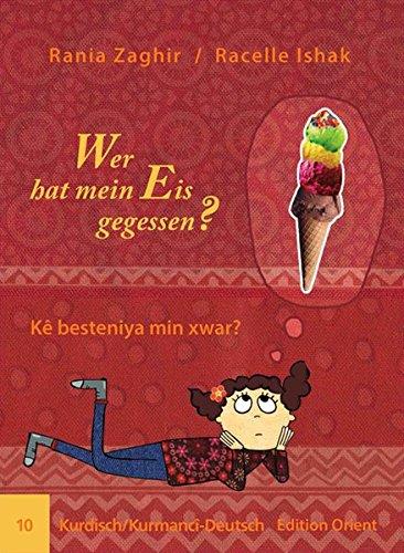 Wer hat mein Eis gegessen? (Kurdisch/Kurmanci-Deutsch)