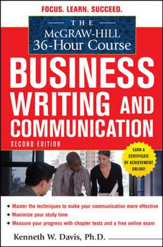 The McGraw-Hill 36-Hour Course in Business Writing and Communication, Second Edition (McGraw-Hill 36-Hour Courses)