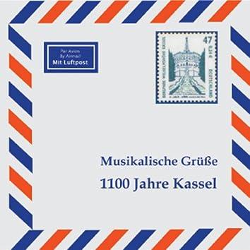 Musikalische Grüße - 1100 Jahre Kassel