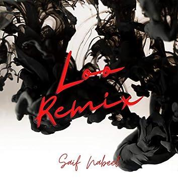 Saif Nabeel Loo (Remix)