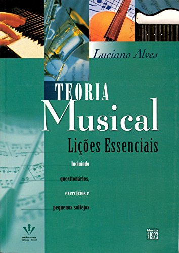 Teoria musical: Lições essenciais