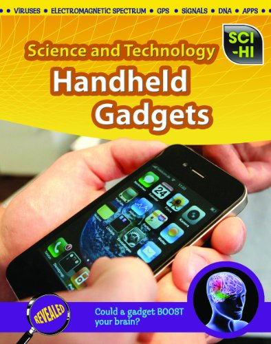 Handheld Gadgets (Sci-Hi, Level S: Science and Technology)