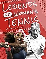 Legends of Women's Tennis (Legends of Women's Sports)