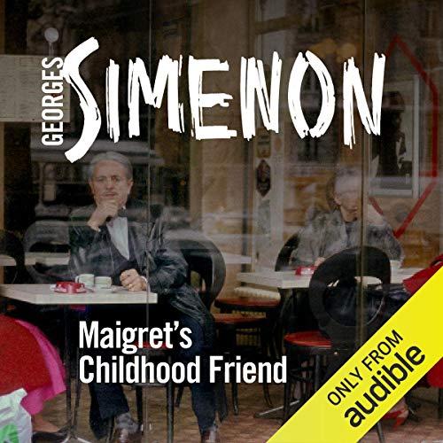 Maigret's Childhood Friend cover art