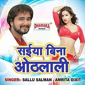 Saiya Bina Othlali
