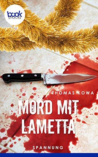 Mord mit Lametta (Die booksnacks Kurzgeschichten-Reihe 248)